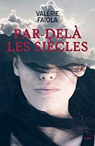 Bilan PIF 2017 - Siècles - Valérie Faiola